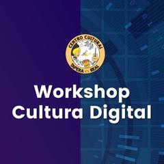 Convite: Workshop Cultura Digital 25.09.2021 -  Centro Cultural Tapera Real