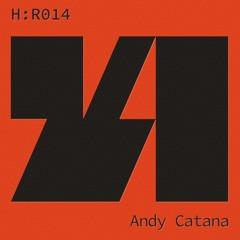 H:R 014 - Andy Catana