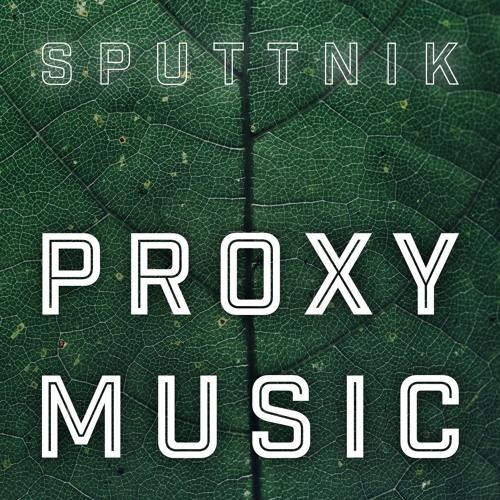 Proxy Music