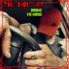 The Nod Off   [H3 Music]