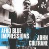 Afro Blue (Live In Stockholm / 1963)