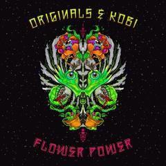 Originals & Kobi - Flower Power (Preview)