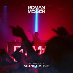 Roman Messer - Suanda Music 276 (11-05-2021)
