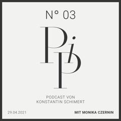 PIP N° 03 - Monika Czernin über ihr Autorenleben und ihren Zugang zu Kaisern und Krisen