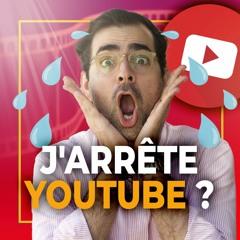 La fin de ma chaîne YouTube ?