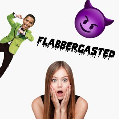 Flabbergasted - Feat: Big Aiden, Lil boop, Migaluchio, Lil Pickle, Neon the God.