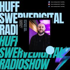 Swerve Digital w/ Huff on Select Radio - #039