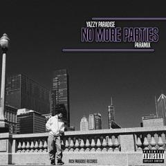 No More Parties (Remix)