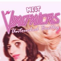The Veronicas - Untouched (Melt Liquid D&B Bootleg) [Free Download]