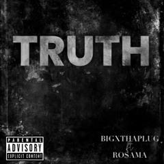BigXthaPlug - The Truth Ft. Ro$ama