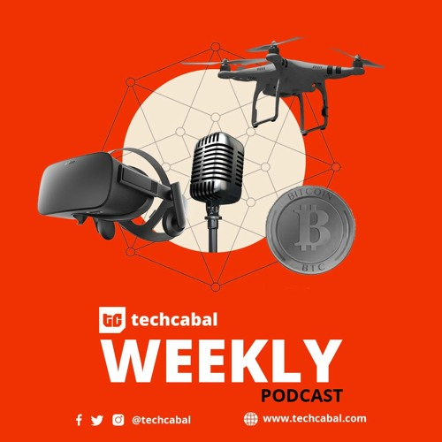 TechCabal Weekly Podcast