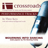 Mourning To Dancing (Performance Track High with Background Vocals)