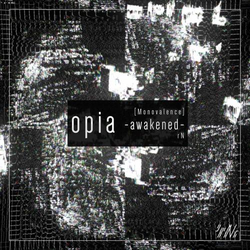 opia -awakened-