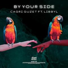 Cagri Guzet ft. LibbyL - By Your Side (Original Mix)