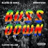 Download Buss it Vs Buss Down (KF Transition)- Erica Banks, Blacka Di Danca, Krossfayah & Clayton William Mp3