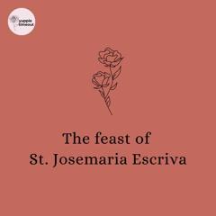 The Feast of St. Josemaria Escriva