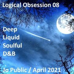 Jo Public - Logical Obsession 08 - April 2021 (Deep Soul Liquid DnB set)