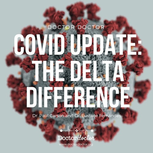 DD #227 - COVID-19 Update: The Delta Difference