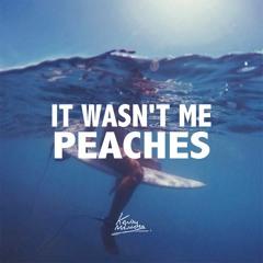 It Wasn't Me x Peaches (Kevin Maleesha Edit)