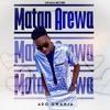 Download MATAN AREWA Mp3