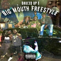 Big Mouth Freestyle