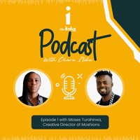 Episode 1: Conversation with Moses Turahirwa