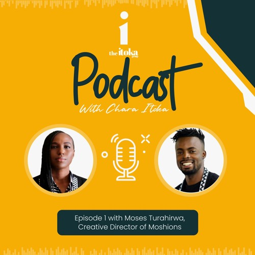 Episode 1: Conversation with Moses Turahirwa