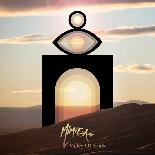 MiMOSA - Valley Of Souls