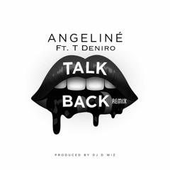 Angeline - Talk Back (Remix) ft. T Deniro