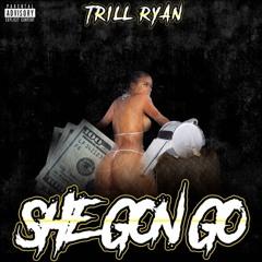 She Gon Go