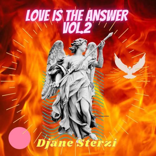Djane Sterzi - LOVE Is The ANSWER VOL.2