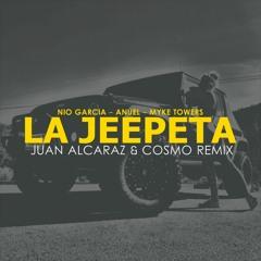 Nio Garcia ft Anuel & Myke Towers - La Jeepeta (Juan Alcaraz & Cosmo Remix)