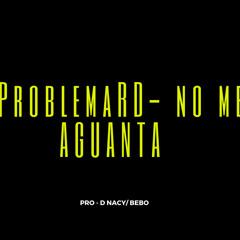 ProblemaRD - No me aguanta