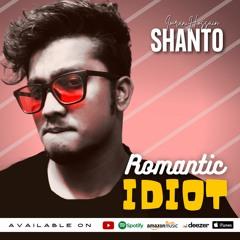 Romantic Idiot | Imran Shanto | Singles