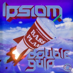 Ipsiom - Double Gulp [Noiseporn Premiere]