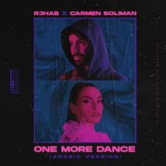 R3HAB x Carmen Soliman - One More Dance (Arabic Version)