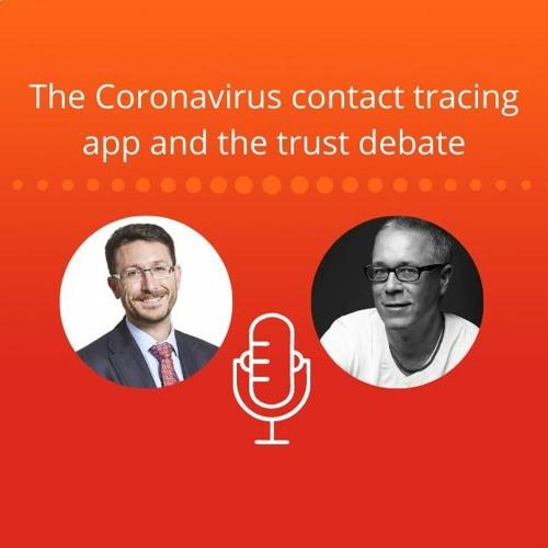 The Coronavirus contact tracing app and the trust debate
