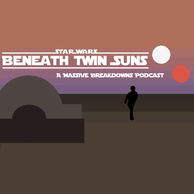 Episode IV - Star Wars: Beneath Twin Suns - The Clone Wars Third Season