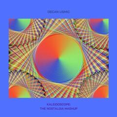 Kaleidoscope: The Nostalgia Mashup