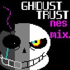GH!Dusttrust - Maniac's Madness alt version (NES MIX)
