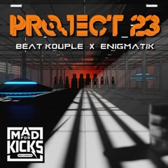 Don't Stop The Beat | Beat Kouple & Enigmatik | Mad For Kicks OUT 21/05/21