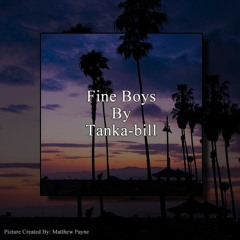Fine Boys By Tanka-bill