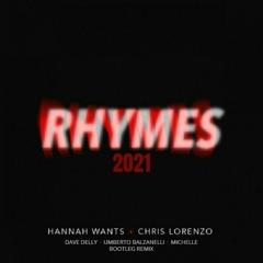 Rhymes 2021 (Dave Delly, Umberto Balzanelli & Michelle  Remix)