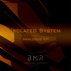 Isolated System - Analogue (Tensive Line Remix)
