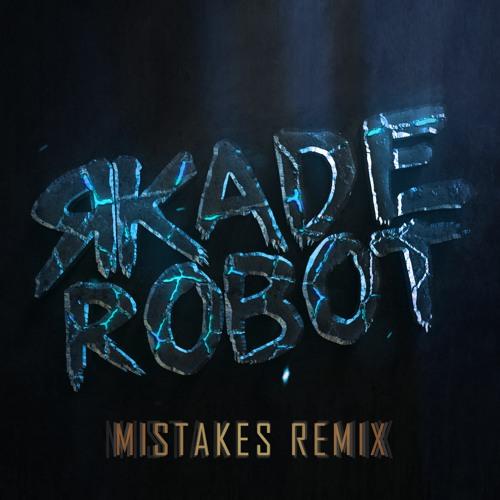 Mistakes (R-kade Robot Remix) #DiscipleRemixComp2