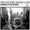 Changing Of The Seasons (Monsieur Adi Remix)