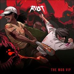 The Mob (VIP)