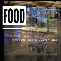 Tafe Radio - Food - True Cost Of Convenience By E Lamplugh