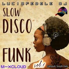 SLOW DISCO FUNK Vol.1