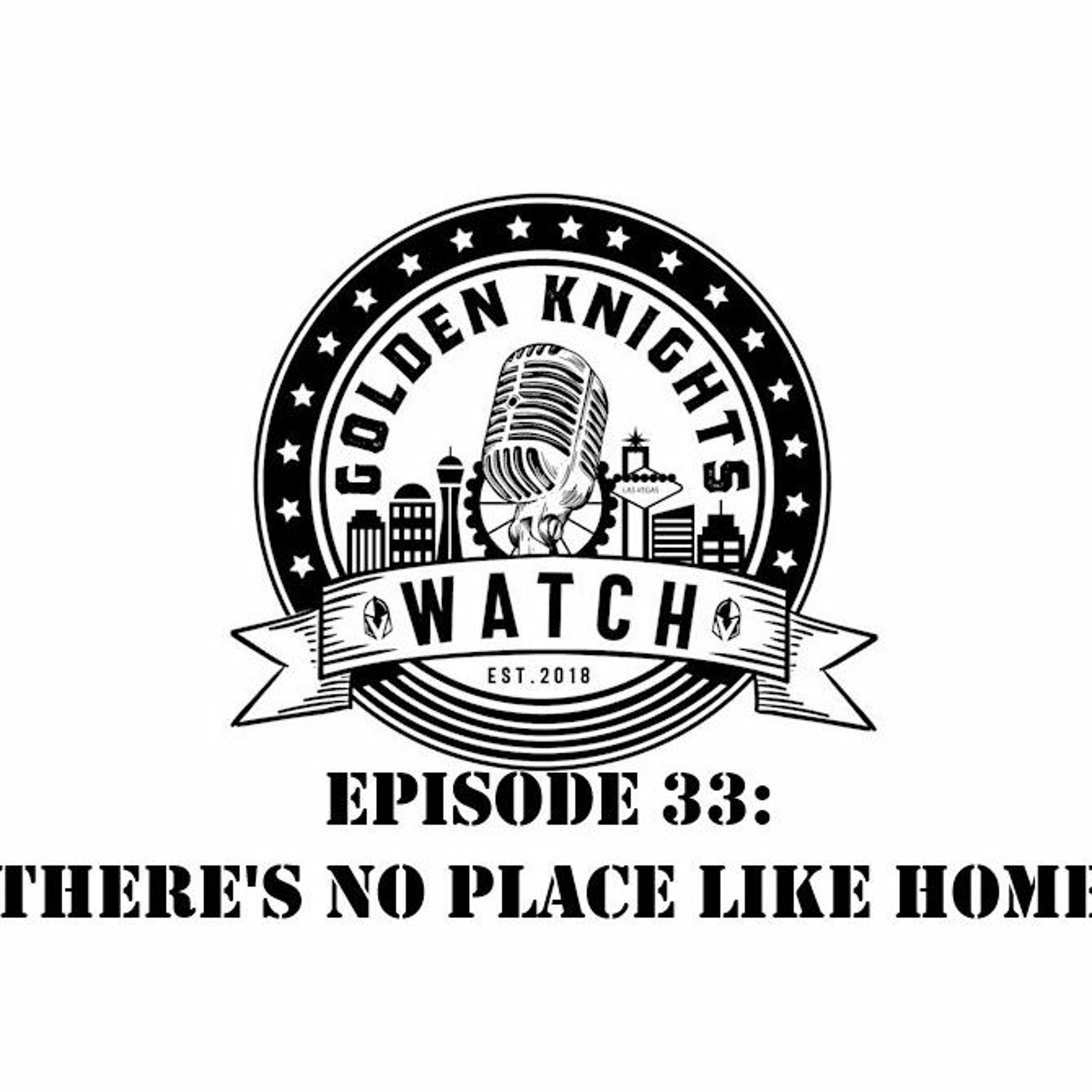 Episode 33: There's No Place Like Home
